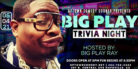 Big Play Comedy & Trivia Night, Hosted by Big Play Ray tickets