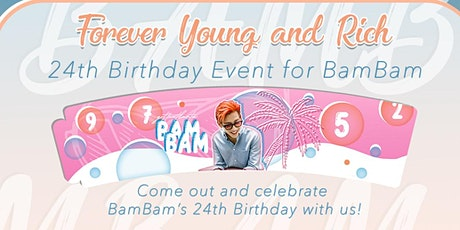 Forever Young and Rich! - BamBam Cupsleeve Event tickets