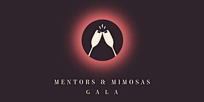 Mentors & Mimosas Gala 2021