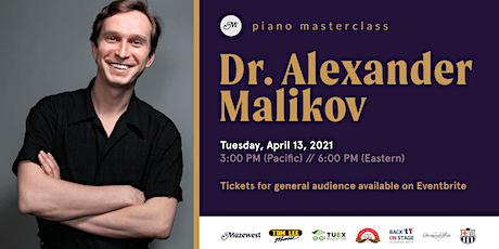 Piano Masterclass with Dr. Alexander Malikov tickets