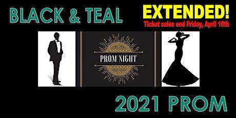 Black & Teal Prom 2021 tickets