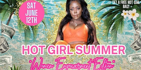 "Hot Girl Summer  "" Women Empowerment Edition""  Pop-up Shop tickets"