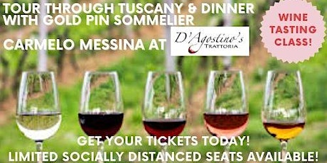Tour Through Tuscany Wine Class & Dinner with Carmelo Messina tickets