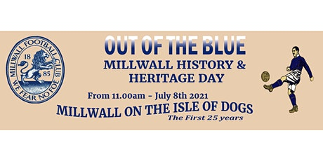 Out of the Blue History and Heritage Day - Millwall FC on the Isle of Dogs tickets