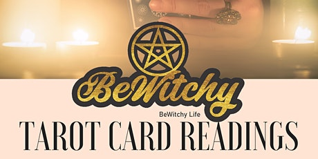 Tarot Card Readings @ BeWitchy tickets