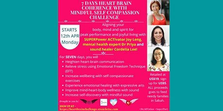 7 Days Heart Brain Coherence with Mindful Self Compassion Challenge tickets