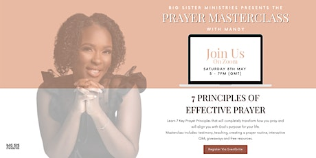 BSM Presents: The Prayer Masterclass - 7 Principles to Effective Prayer tickets