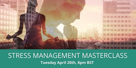 Stress Management Masterclass tickets