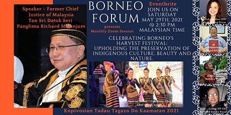 BORNEO FORUM - Celebrating Borneo's Harvest Festival 2021. tickets