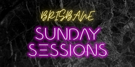 Sunday Sessions  Brisbane tickets