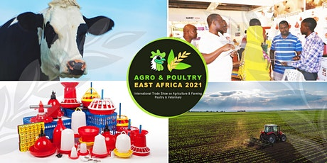 AGRO & POULTRY EAST AFRICA 2021 tickets
