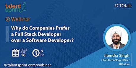 Why do companies prefer a Full Stack Developer over a Software Developer? biglietti