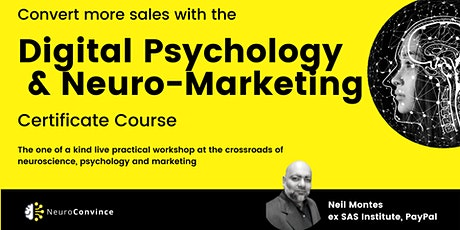 Digital Psychology and NeuroMarketing Course  - The Psychology of Marketing tickets