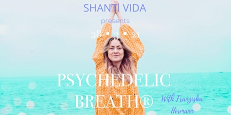 PSYCHEDELIC BREATH® at SHANTI VIDA Barcelona entradas
