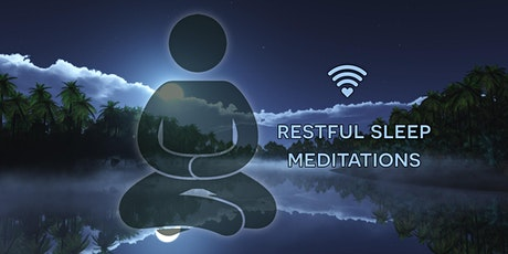 Restful sleep meditations tickets