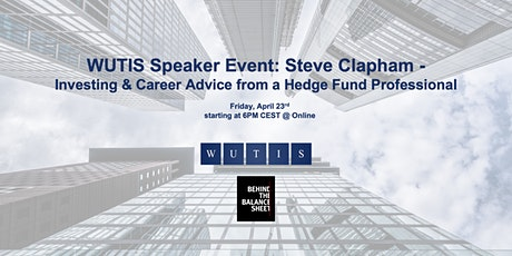 WUTIS Speaker Event: Steve Clapham - Investing & Career Advice Tickets