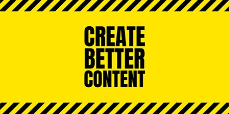 Create Better Content tickets