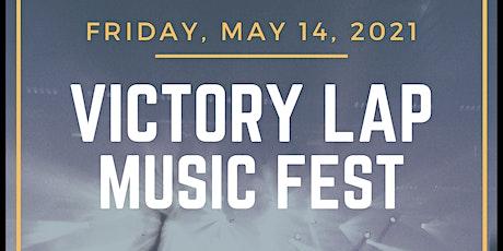 Victory Lap Music Fest. ft. ClassACTS_Ok, Karen_Teenage Wast._Between Lines tickets