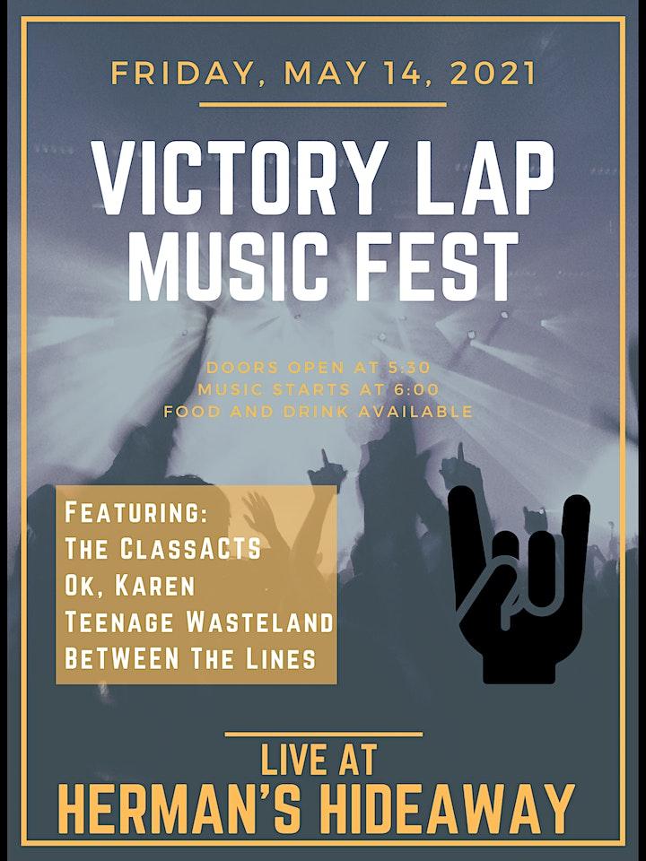 Victory Lap Music Fest. ft. ClassACTS_Ok, Karen_Teenage Wast._Between Lines image