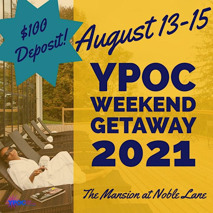 YPOC Presents: A WEEKEND GETAWAY 4th Edition image