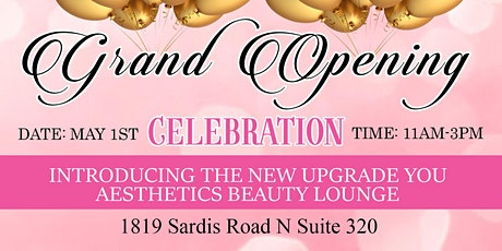 Upgrade You Aesthetics Grand Opening tickets