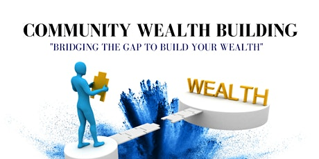 Community Wealth Building - Real Estate Investing tickets