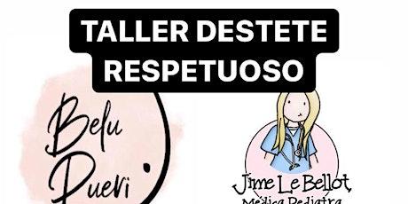 TALLER GRABADO DE DESTETE RESPETUOSO entradas