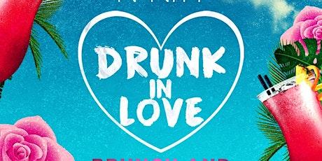 Drunk In Love Brunch & Party tickets