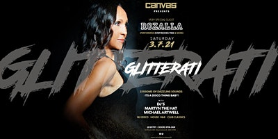 Glitterati w/ Very Special Guest Rozalla (Everybodies Free)