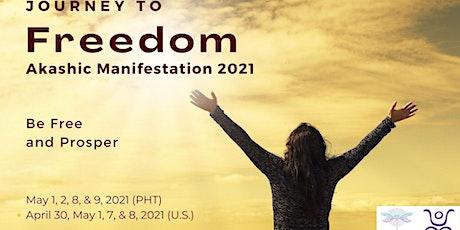 Journey to Freedom: Akashic Manifestation 2021 tickets