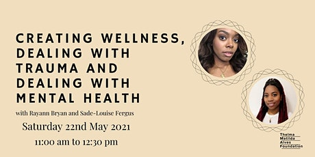 Creating Wellness, Dealing with Trauma, Dealing with mental health tickets