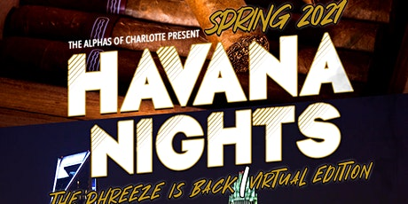 Havana Nights -Spring 2021 The Phreeze Is Back Virtual Edition tickets