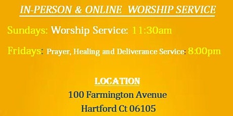 IN-PERSON & ONLINE LIVE PRAYER, DELIVERANCE, HEALING & WORSHIP SERVICE tickets