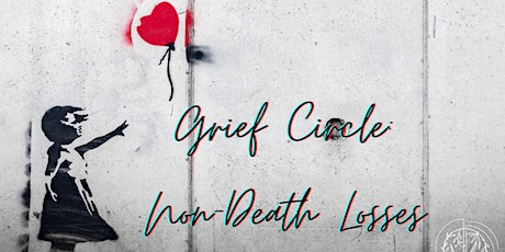 Grief Circle for Non-Death Losses tickets
