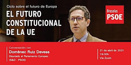 Ciclo Futuro de Europa - El futuro constitucional de la UE bilhetes