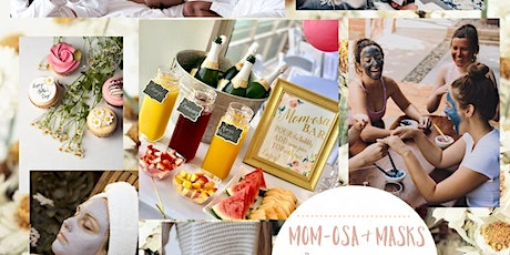 Mom-osa & Masks Mothers Day Retreat tickets