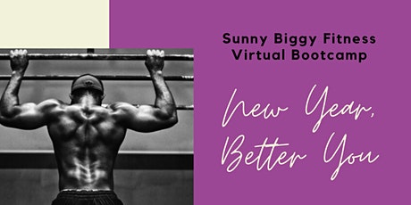 New Year, Better You - Sunny Biggy Bootcamp Virtual Bootcamp tickets