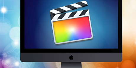 Final Cut Pro and Video Editing Free Workshop tickets