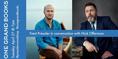 Trent Preszler in conversation with Nick Offerman tickets