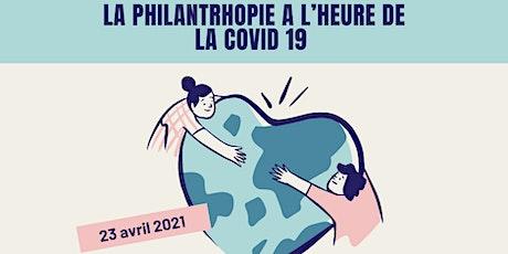 La philanthropie à l'heure de la COVID 19 billets