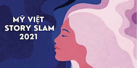 Mỹ Việt Story Slam 2021 tickets