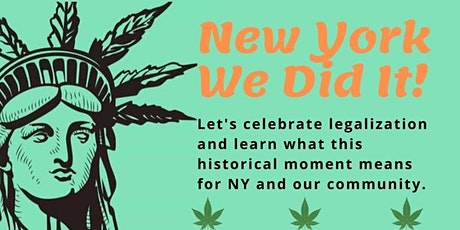 Celebration of Marijuana Legalization in NYS tickets