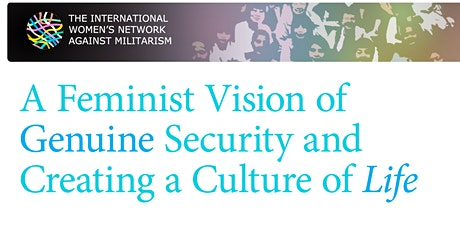 A Feminist Vision of Genuine Security and a Culture of Life tickets