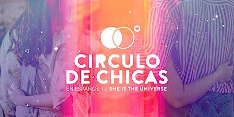 Circulo de Chicas  en Español // She is the Universe Abril 2021 ingressos