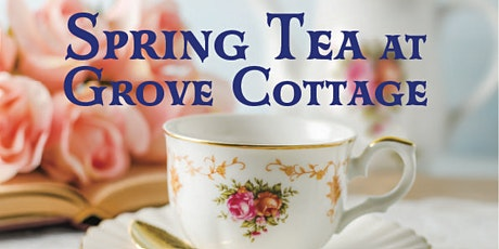Spring Tea at Grove Cottage tickets