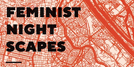 Feminist Night Scapes tickets