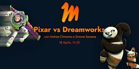 Pixar vs Dreamworks con Andrea Chimento e Simone Soranna biglietti