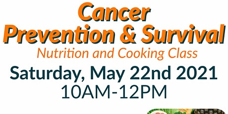 FREE Nutrition Class: Cancer Prevention & Survival tickets