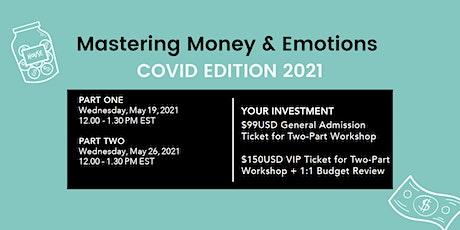 Mastering Money & Emotions: COVID EDITION 2021 tickets