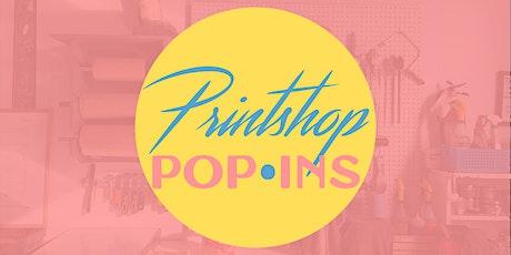 SNAP Printshop x St Michael's Printshop: Printshop Pop-Ins tickets